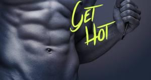 GET HOT
